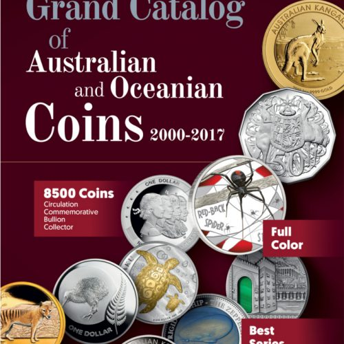 GRAND CATALOG OF AUSTRALIAN AND OCEANIAN COINS 2000-2017